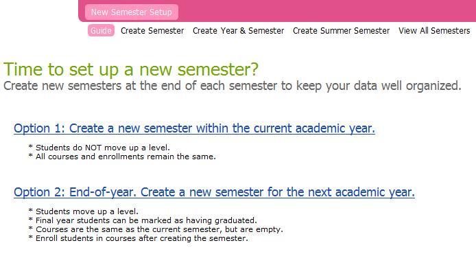 New Semester Setup Screens