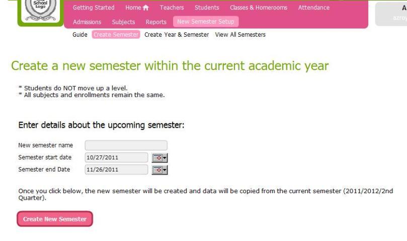 New Semester Setup -- Create Semester