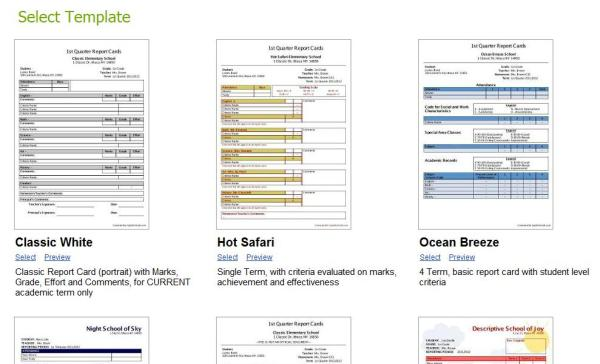 Select from a variety or Report Card Templates