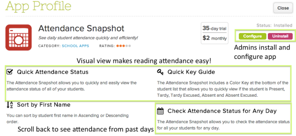 The Attendance Snapshot app is available in the App Store