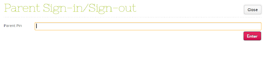 Screen for parents to Sign-In/Sign-Out students