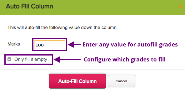 Gradebook autofill options are very configurable.